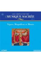 Les chefs d oeuvre de la musique sacree vep res et magnificat