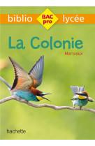Bibliolycee pro - la colonie - marivaux