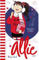 Allie - t07 - les vacances a paris