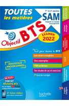 Objectif bts sam (1re et 2e annees) - toutes les matieres, examen 2022