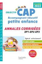 Objectif cap accompagnant educatif petite enfance, annales (epreuves professionnelles) 2022