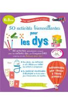 50 activites bienveillantes pour les dys