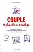 Couple : la famille en heritage