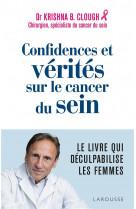 Confidences et verites sur le cancer du sein