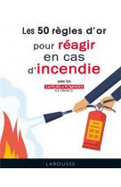 50 regles d-or pour reagir en cas d-incendie