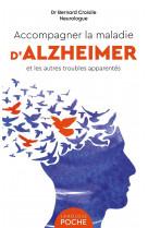 Accompagner la maladie d-alzheimer et les autres troubles apparentes