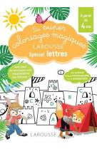 Les super coloriages magiques, special lettres en route vers la lecture avec les loulous