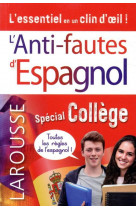 Anti-fautes d-espagnol, special college