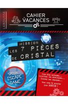 Cahier de vacances larousse (adultes) special escape game mission : 7 pieces de cristal