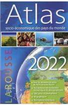 Atlas socio-economique des pays du monde 2022
