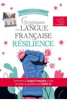 Chronique d-une langue fran?aise en resilience