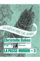 La passe-miroir - 3 la memoire de babel cd