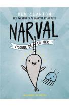 Narval, licorne de la mer 1 - les aventures de narval et meduse