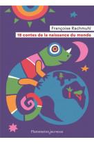 18 contes de la naissance du monde (ne)