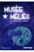 Musee melies la magie du cinema