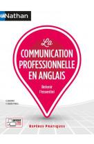 La communication professionnelle en anglais (reperes pratiques n 18) 2021