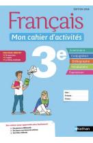 Francais - mon cahier d-activites 3e - eleve - 2018