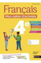 Francais - mon cahier d-activites 4e - eleve -2018