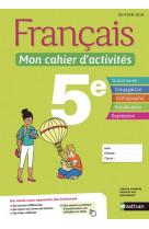 Francais - mon cahier d-activites 5e - eleve - 2018
