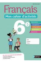 Francais - mon cahier d-activites 6e - eleve 2019