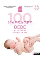 100 massages et activites de relaxation avec mon bebe