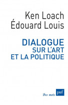 Dialogue sur l-art et la politique