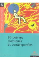90 poemes classiques et contemporains