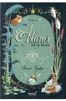 Alienor, fille de merlin - tome 2