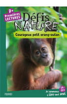 Courageux petit orang-outan defis nature  premieres lectures
