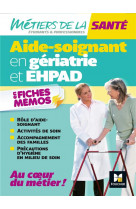L-aide-soignant en geriatrie et ehpad - as - revision