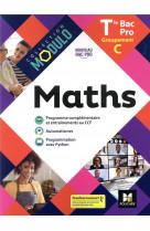 Modulo - maths - tle bac pro groupements c - ed. 2021 - livre eleve