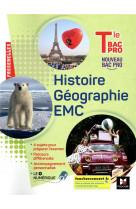 Passerelles - histoire-geographie-emc - tle bac pro - ed. 2021 - livre eleve