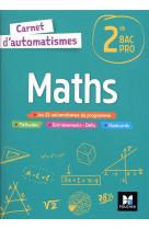 Carnet d-automatismes - maths - 2de bac pro - ed. 2021 - livre eleve
