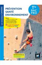 Les nouveaux cahiers - prevention sante environnement - tle bac pro - ed. 2021 - livre eleve
