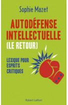 Autodefense intellectuelle, le retour