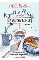 Agatha raisin enquete - la quiche fatale