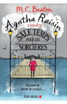 Agatha raisin enquete 9 - sale temps pour les sorcieres