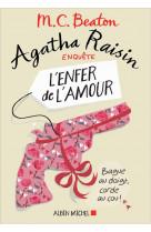 Agatha raisin enquete 11 - l-enfer de l-amour