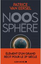 Noosphere - elements d-un grand recit pour le 21e siecle