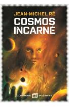 Cosmos incarne - la fleur de dieu - tome 3
