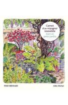 Carnet voyageur immobile dans petit jardin