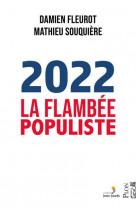 2022, la flambee populiste