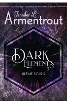 Dark elements - 3 - ultime soupir