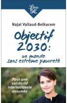 Objectif 2030: monde sans extr?me pauvret?