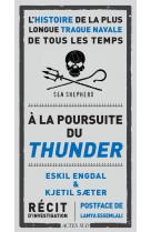 A la poursuite du thunder - l-histoire de la plus longue traque navale de tous les temps