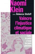 Vaincre l-injustice climatique et sociale