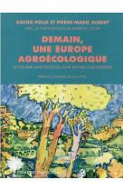 Demain, une europe agroecologique