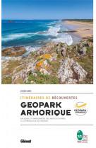 Itineraires de decouverte du geopark armorique - balades et randonnees des monts d-arree a la presqu
