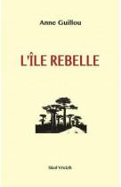 L-ile rebelle madagascar 1947