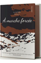 A marche forcee